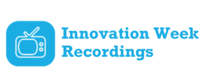 Innovation Week Recordings Button