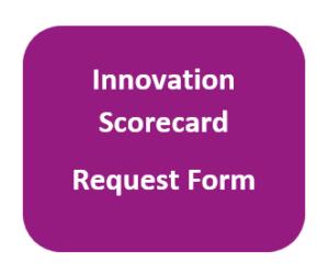Innovation Scorecard Request Form